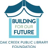 BUILDING FOR OUR FUTURE OAK CREEK PUBLIC LIBRARY FOUNDATION logo