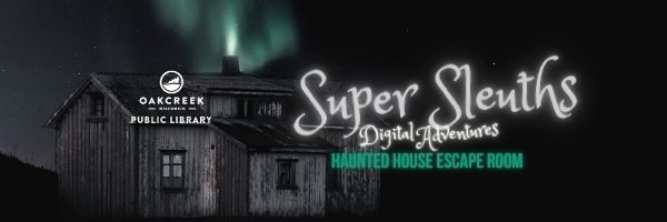 Super Sleuths Digital Adventures Haunted House Escape Room