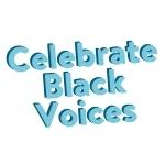 Celebrate Black Voices