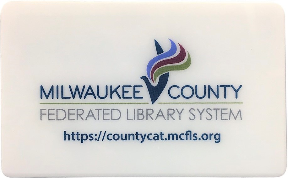 MILWAUKEE COUNTY FEDERATED LIBRARY SYSTEM https://countycat.mcfls.org library card